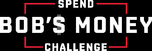 spend bob's money challenge